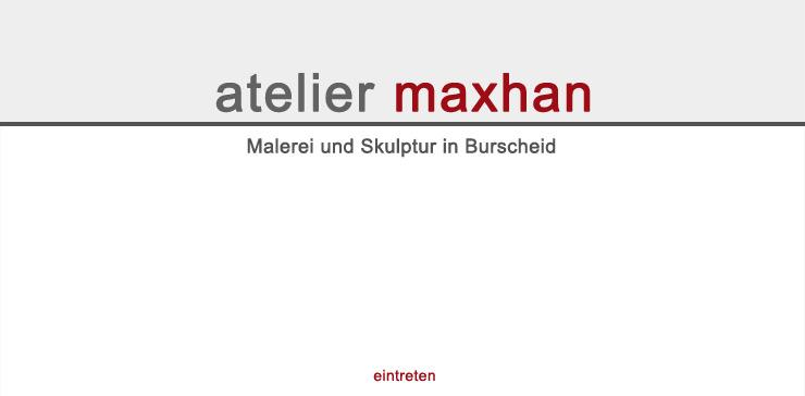 Atelier Maxhan - Malerei und Skulptur in Burscheid. Helga Elisabeth und Rainer Wendorf